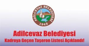 Adilcevaz Belediyesi Kadroya Geçirilecek Taşeron Personellerin Listesi