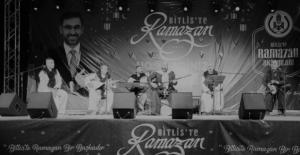 Bitlis'te Ramazan etkinlikleri kapsamında 'Arafane Geceleri' ile başladı