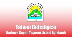 Tatvan Belediyesinde Kadroya Geçen İşçilerin Listesi