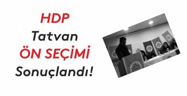 HDP Tatvan ön seçimi sonuçlandı!
