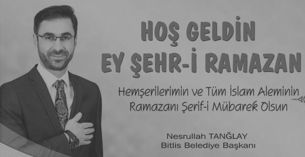 Tanğlay'dan 'Ramazan Ayı' mesajı