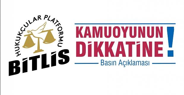 'Bitlis Hukukçular Platformu' kuruluşunu deklare etti!
