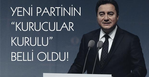 Ali Babacan'ın partisinin 'Kurucular Kurulu' belli oldu!